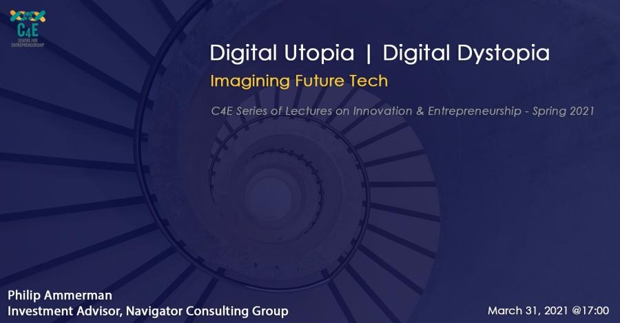 [31 Mar] Digital Utopia | Digital Dystopia Imagining Future Tech