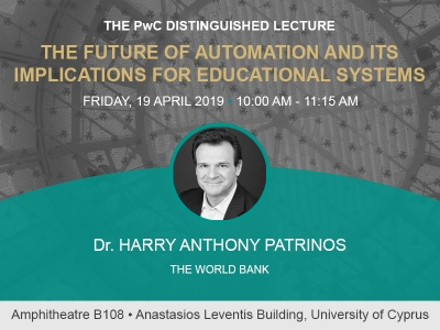 [19 Apr] The PwC Distringuished Lecture in IEF 2019  'The Future of Automation and Its Implications for Educational Systems'